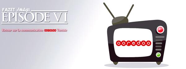 Retour sur la communication de Ooredoo Tunisie