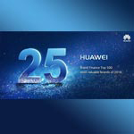 HUAWEI a atteint la 25ème place du « Brand Finance Global 500 » 2018