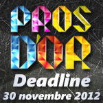 Pros d'or : Extension de la deadline au 30 novembre 2012