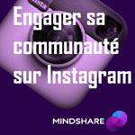 Engager sa communauté sur Instagram