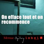 Memac Ogilvy Label : On efface tout et on recommence