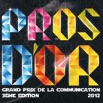 Pros d'Or 2012 : Inscriptions, Détails et Formulaires